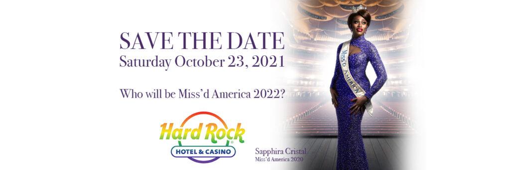 Miss'd America 2021 at Hard Rock Atlantic City - October 23