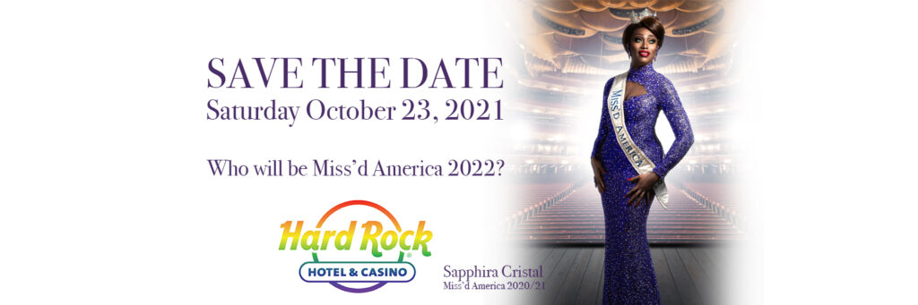 Miss'd America 2021 at Hard Rock Atlantic City - October 23